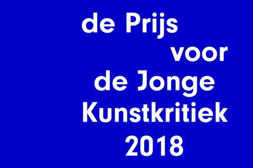 Prijs voor de Jonge Kunstkritiek 2018 van start met nieuwe partners