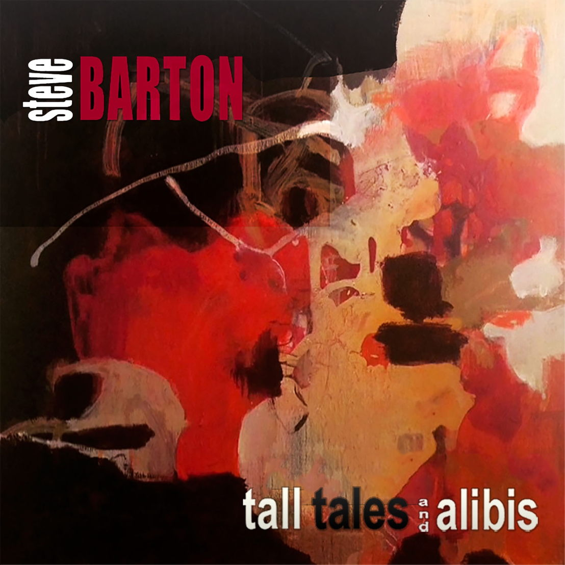 Tall Tales & Alibis - Steve Barton (sleeve art)