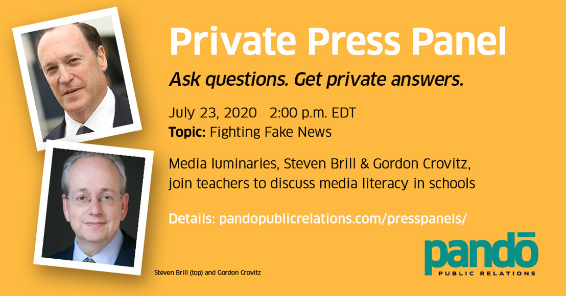 Private Press Panel - Fighting Fake News: Teachers, Technology & Truth - SEE TRANSCRIPT bit.ly/transcript072320