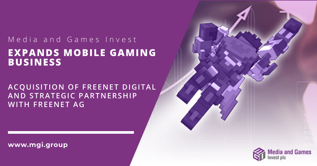 Media and Games Invest (MGI) acquires freenet digital GmbH as part of a strategic partnership with freenet AG