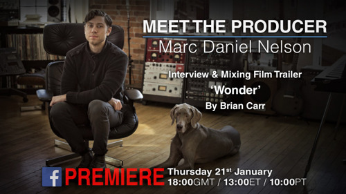 Solid State Logic's 'MEET THE PRODUCER' Live Q&A Series to Feature Marc Daniel Nelson on Thursday, January 21st at 6:00 pm GMT / 1:00 pm Eastern Time / 10:00 am PST