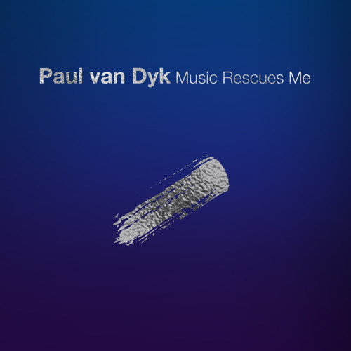 Paul van Dyk Releases 9th Studio Album: Music Rescues Me
