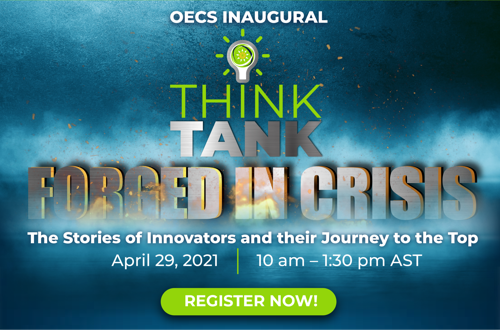 The OECS Sustainable Development Movement presents the Think Tank on April 29