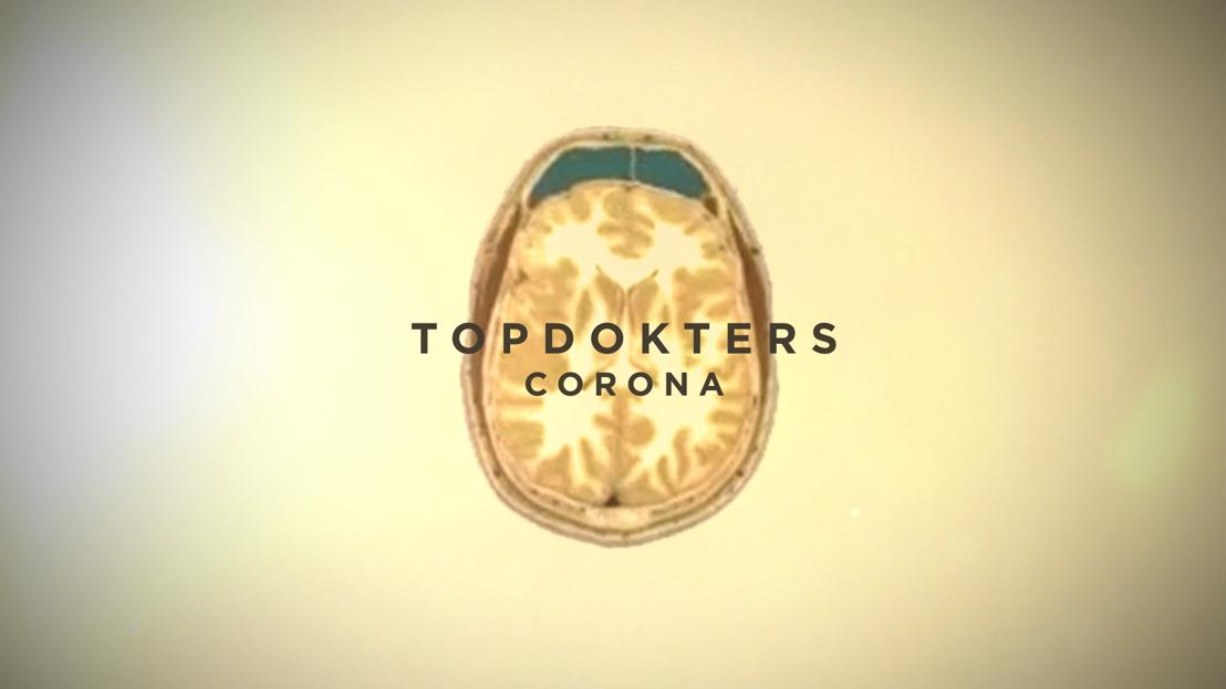Vier Topdokters breken hun hoofd over de coronacrisis in eenmalige special 'Topdokters: Corona'