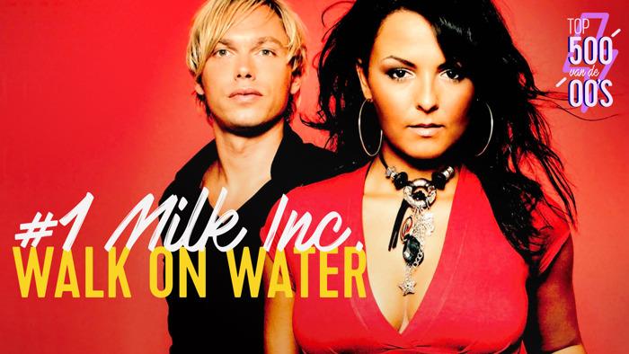 Voor het eerst een Vlaamse nummer 1: 'Walk On Water' van Milk Inc. kroont zich tot favoriet in de Top 500 van de 00's