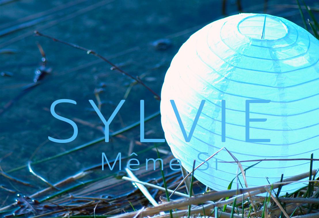 """SYLVIE : nouveau titre """"Même si"""""""