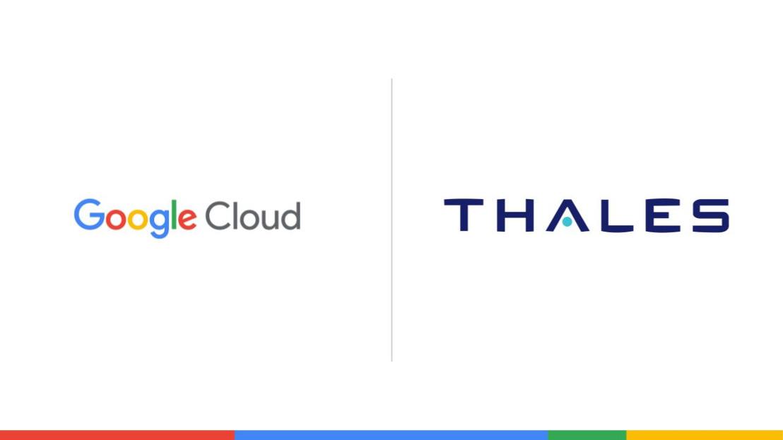 Thales et Google Cloud annoncent un partenariat stratégique pour développer conjointement un « Cloud de Confiance » en France