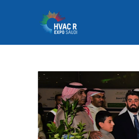 HVAC R EXPO SAUDI OFFICIALLY OPENS DOORS IN RIYADH