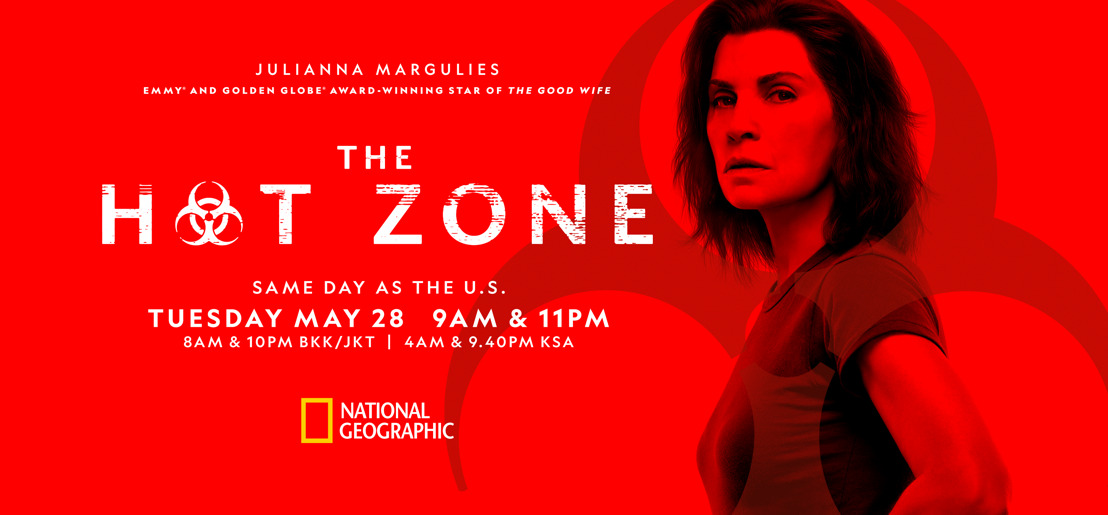 National Geographic to air thriller drama series, The Hot Zone, with three-day event in Asia starting May 28, 2019, same day as the U.S.