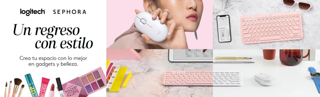 Logitech y Sephora México se unen para crear un concepto único y tener un regreso con estilo
