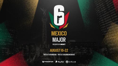 TOM CLANCY'S RAINBOW SIX MEXICO MAJOR STARTET AM 16. AUGUST
