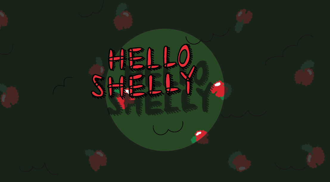 Hello Shelly