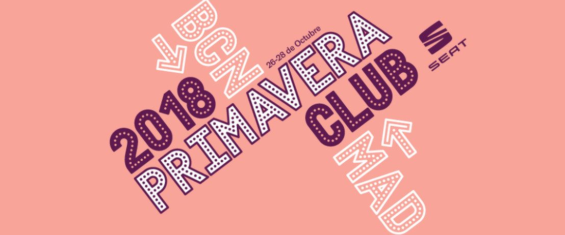 New Music Dictionary, Primavera Club 2018 edition