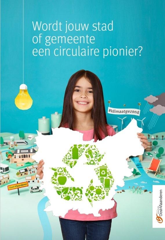 Provincie geeft startsein voor uitbouw van een circulaire economie in Oost-Vlaanderen