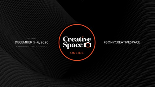 "Sony Opens Registration for ""Creative Space"" Online Creator Event"