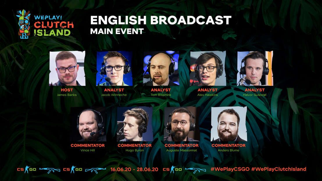 Announcement of WePlay! Clutch Island main stage English-speaking talents