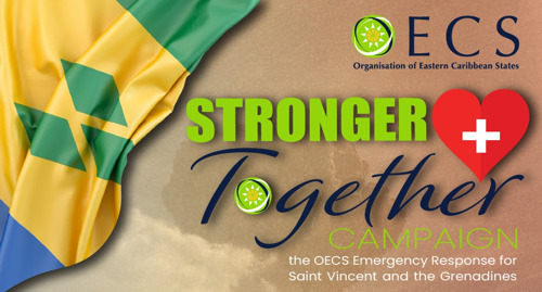 """OECS Commission Launches """"Stronger Together Campaign"""" to Support Saint Vincent and the Grenadines"""