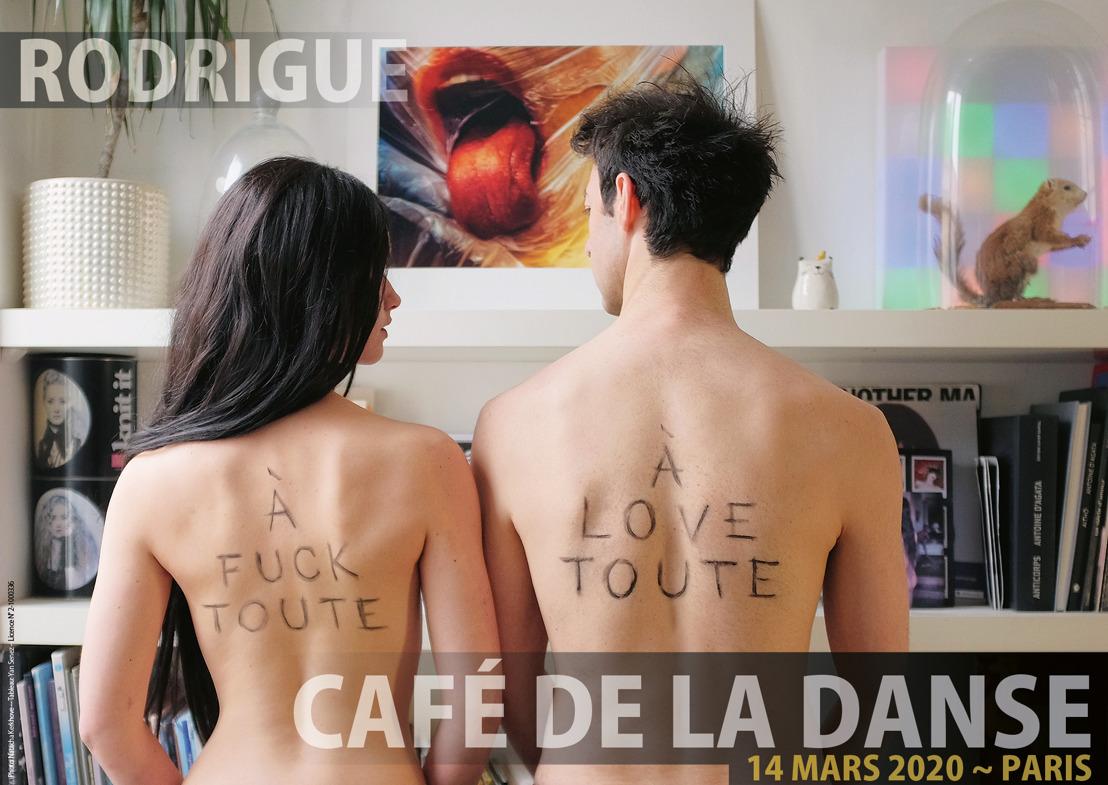 """RODRIGUE, en concert au Café de la Danse samedi 14 mars, à l'occasion de la sortie de son dernier album """"À Fuck Toute ~ À Love Toute"""""""