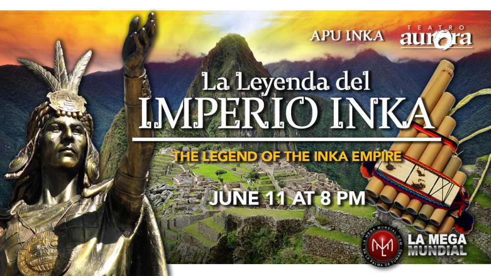 Teatro Aurora - The Legend of the Inka Empire