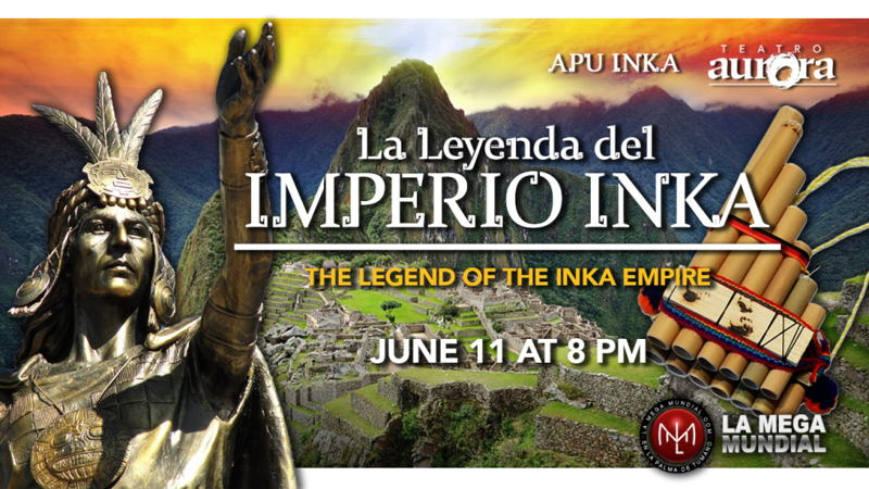 Teatro Aurora - The Legend of the Inka Empire
