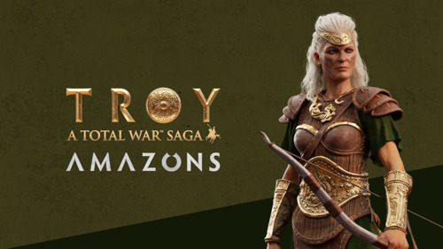 A TOTAL WAR SAGA: TROY – AMAZONS DLC FREE-TO-KEEP UNTIL OCTOBER 8th