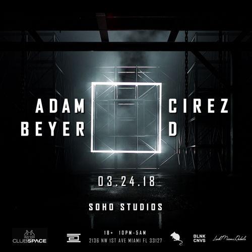 Preview: Adam Beyer 🔲 Cirez D