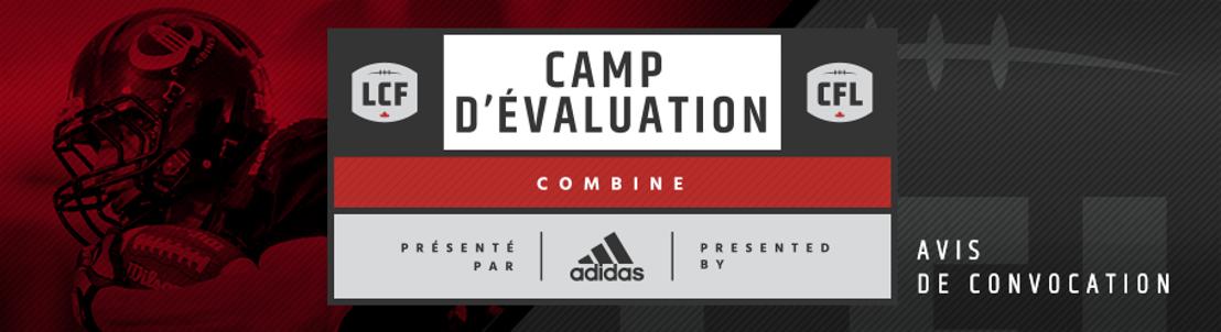 Mise à jour : Horaire du camp d'évaluation national de la LCF, présenté par adidas
