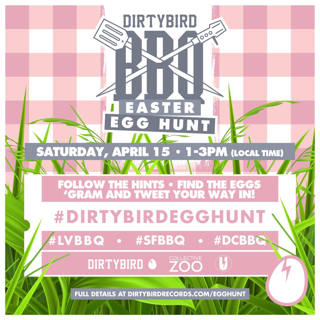 Dirtybird Announces Dirtybird Easter Egg Hunts in Washington DC, San Francisco & Las Vegas