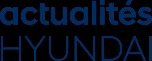 actualités HYUNDAI – le nouveau portail d'information de Hyundai Suisse