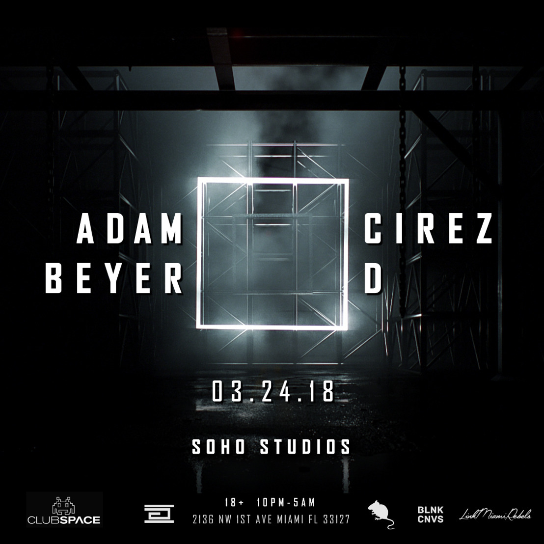 Adam Beyer 🔲 Cirez D