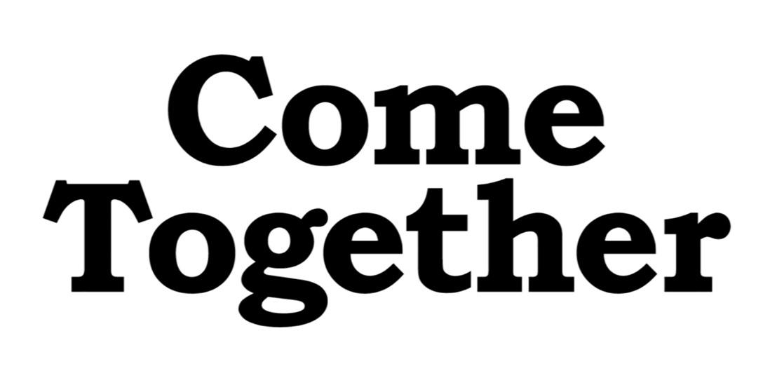 16 september jusqu'au décembre: Come Together