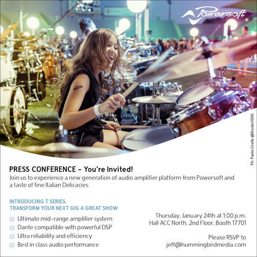 PLEASE RSVP - Join Powersoft at NAMM for a PRESS CONFERENCE at 1:00 p.m. Thursday, Jan 24