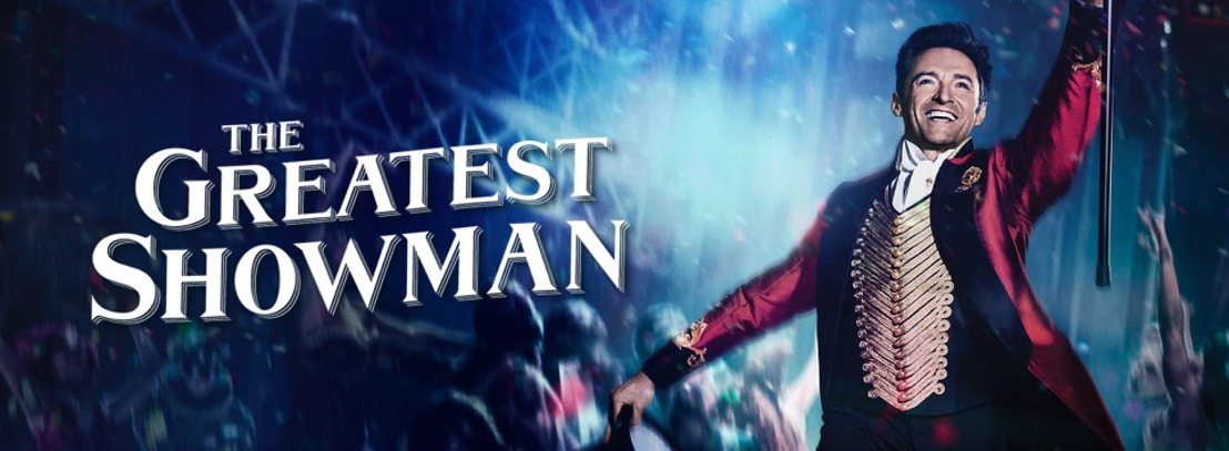 The Greatest Life Lessons From The Greatest Showman