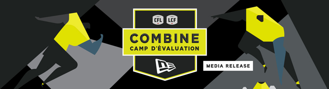 18 'GLOBAL' PLAYERS TO PARTICIPATE IN THE CFL COMBINE PRESENTED BY NEW ERA