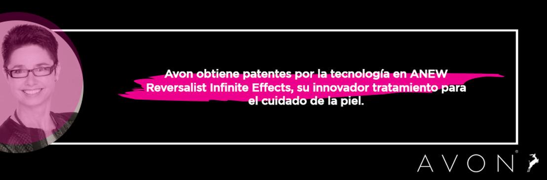 Avon obtiene patentes en Estados Unidos por la tecnología en ANEW Reversalist Infinite Effects, su innovador tratamiento para el cuidado de la piel