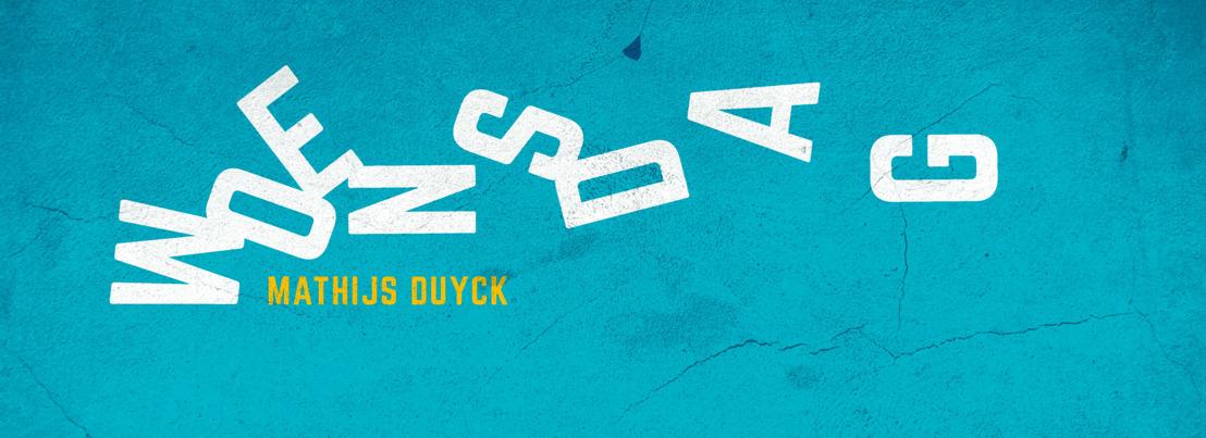 'Woensdag': Mathijs Duyck schreef een debuutroman waar we trots op zijn