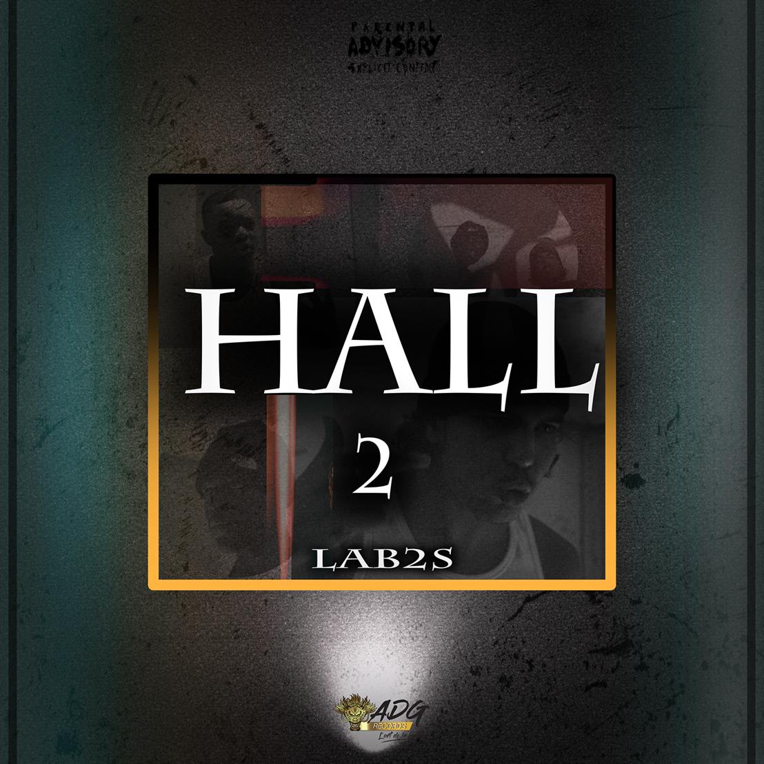 """LAB2S revient énergiquement avec """"HALL 2"""""""