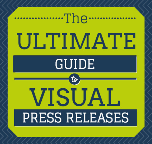 Visual press releases: a hands-on guide