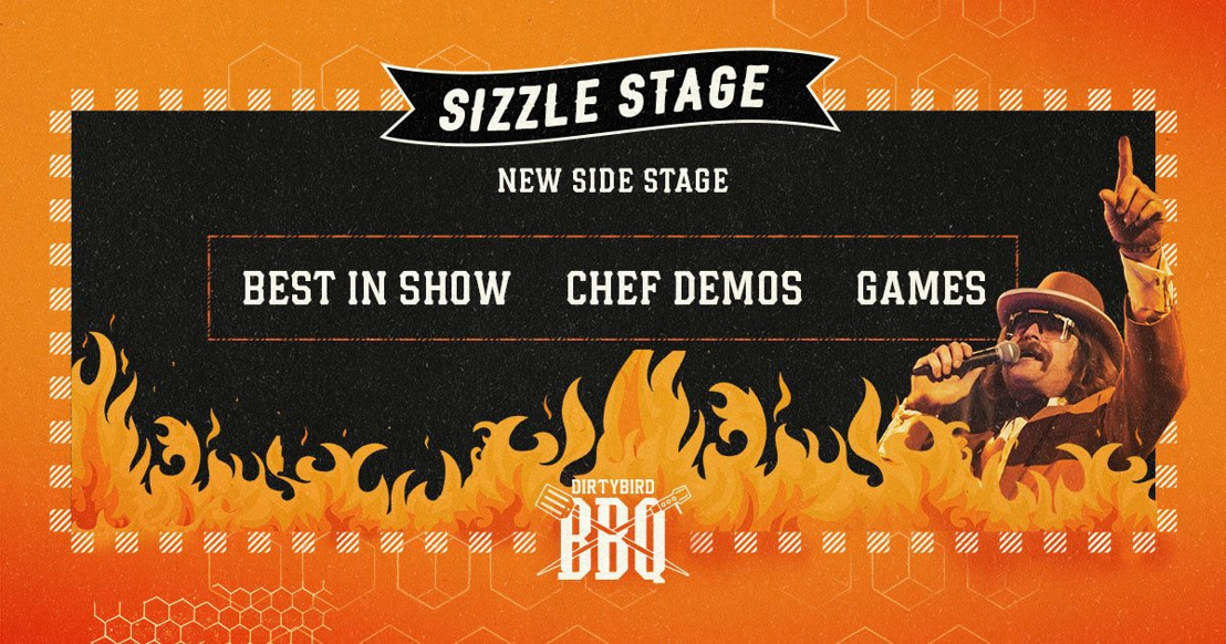 DIRTYBIRD BBQ Announces 'Sizzle Stage' Programming
