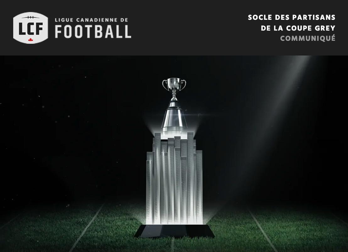 Le socle des partisans de la Coupe Grey : La célébration de nos partisans qui sont notre fondation et de l'icône qu'est la Coupe Grey
