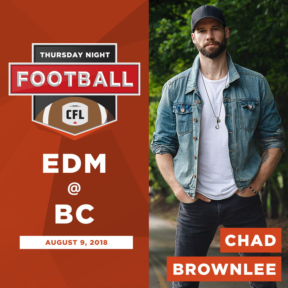 Chad Brownlee | BC | August 9