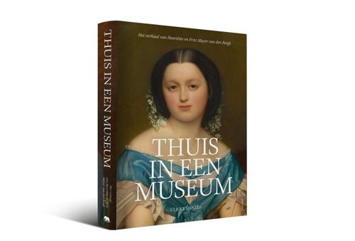 Thuis in een museum: publicatie over Henriëtte en Fritz Mayer van den Bergh