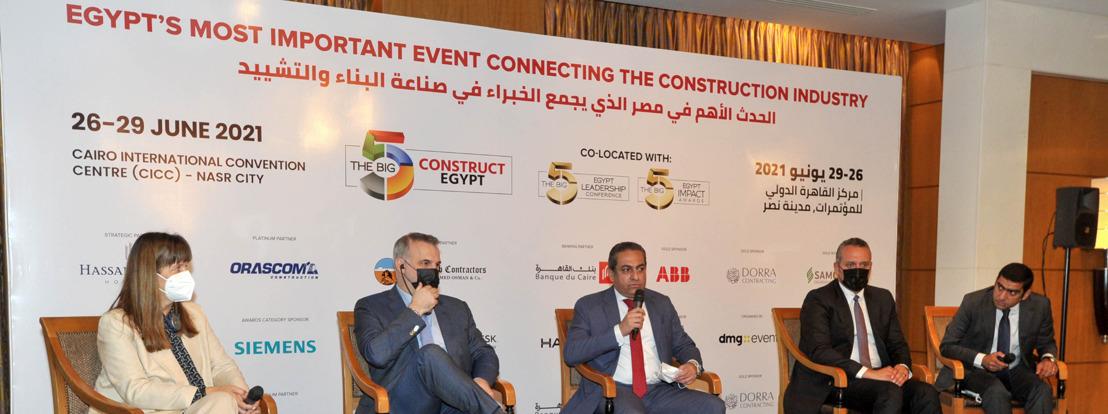 معرض بيج 5 مصر للبناء The Big 5 Construct Egypt يعود في ٢٠٢١ لدعم قطاع التشييد والبناء في مصر البالغ قيمته ٣٥٤.٨ مليار دولار