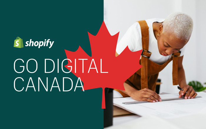 Preview: Shopify partners with the Government of Canada for 'Go Digital Canada'