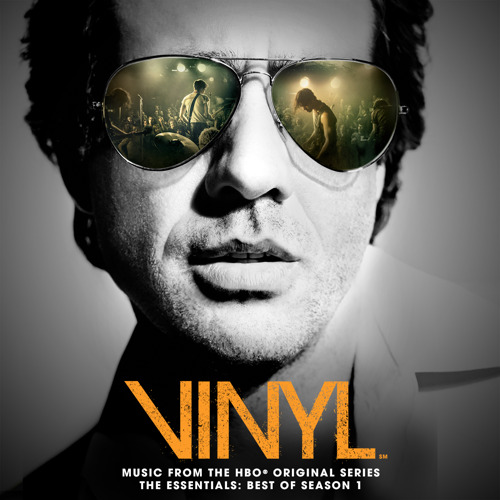 "Die musikalischen Highlights des neuen HBO-Dramas von Martin Scorsese, Mick Jagger und Terence Winter: ""VINYL: MUSIC FROM THE HBO ORIGINAL SERIES – THE ESSENTIALS: BEST OF SEASON 1"""