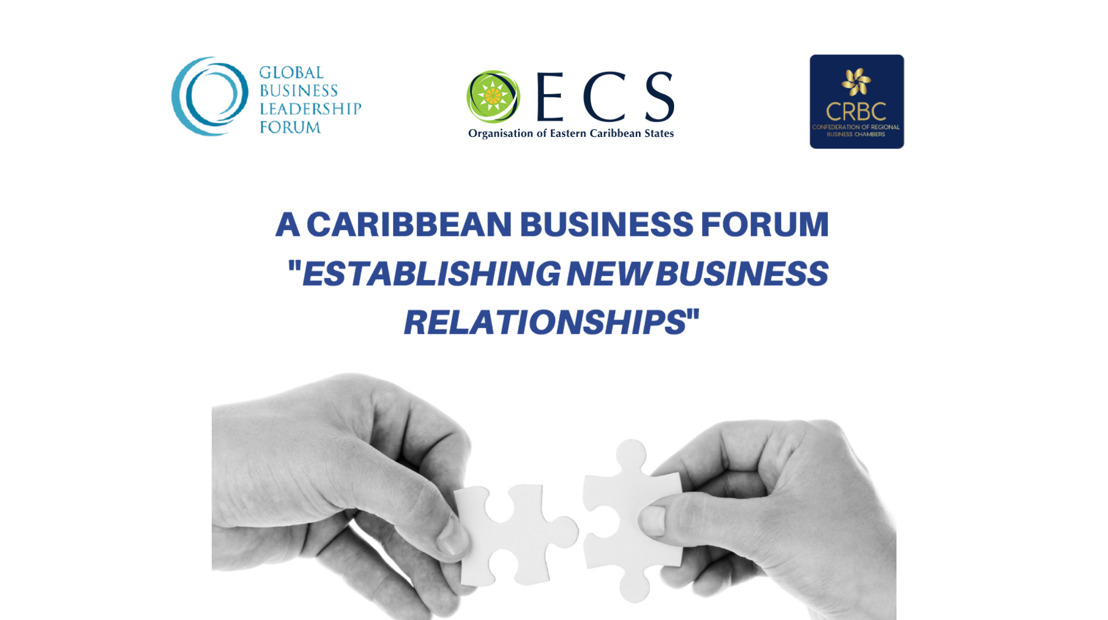 A Caribbean Business Forum: Establishing New Business Relationships