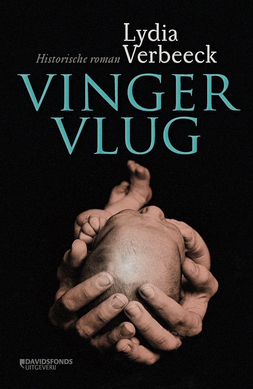 Vingervlug, een historische roman van Lydia Verbeeck