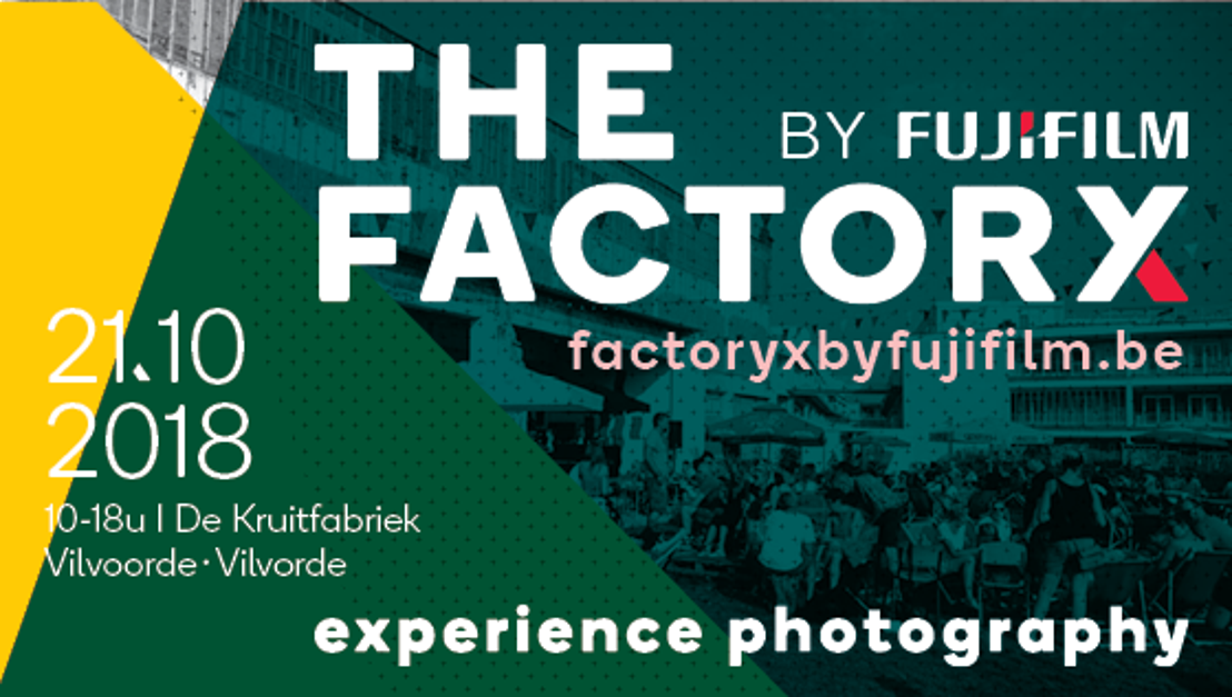 THE FACTORY X by FUJIFILM op zondag 21 oktober