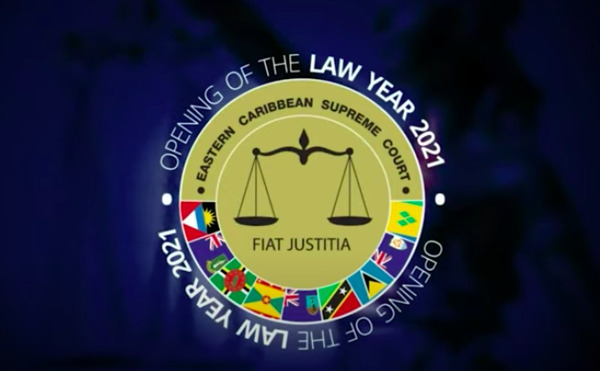 Preview: Eastern Caribbean Supreme Court Opens New Law Year 2021