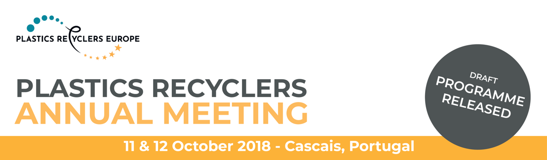 Plastics Recyclers Annual Meeting 2018 - Increased Collection: Cornerstone for higher recycling rates